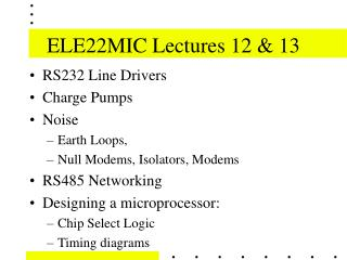 ELE22MIC Lectures 12 & 13