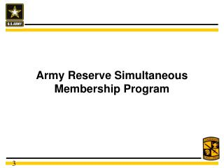 Army Reserve Simultaneous Membership Program