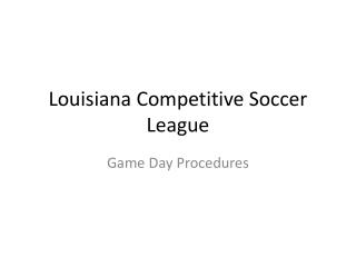 Louisiana Competitive Soccer League