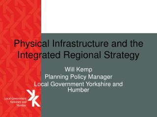 Physical Infrastructure and the Integrated Regional Strategy