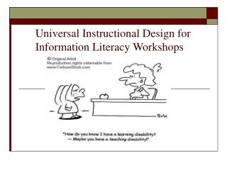 Universal Instructional Design for  Information Literacy Workshops