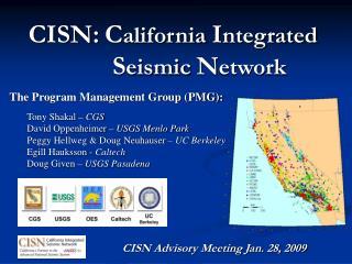 CISN: C alifornia  I ntegrated     S eismic  N etwork