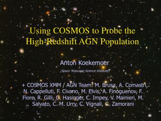 Using COSMOS to Probe the High-Redshift AGN Population