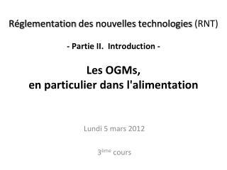 Lundi 5 mars 2012 3 ème  cours