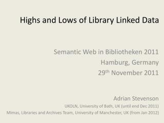 Highs and Lows of Library Linked Data