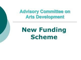 Advisory Committee on  Arts Development