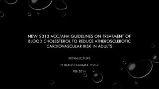 Mini-lecture Pejman Solaimani, PGY-2 Feb 2014