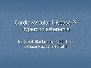 Cardiovascular Disease & Hypercholesteremia