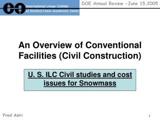 An Overview of Conventional Facilities (Civil Construction)
