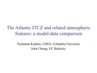 The Atlantic ITCZ and related atmospheric features: a model-data comparison