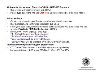 Welcome to the webinar: Chancellor�s Office DSPS/RTI Outreach