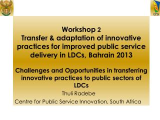 Thuli Radebe Centre for Public Service Innovation, South Africa