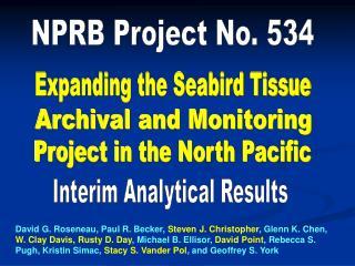 Expanding the Seabird Tissue