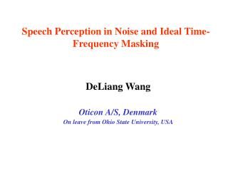Speech Perception in Noise and Ideal Time-Frequency Masking