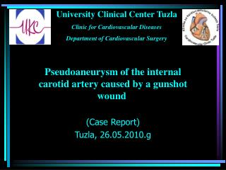 Pseudoaneury s m of the internal carotid artery caused by a gunshot wound  (Case Report)