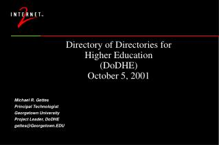 Directory of Directories for Higher Education (DoDHE) October 5, 2001