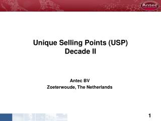 Unique Selling Points (USP) Decade II