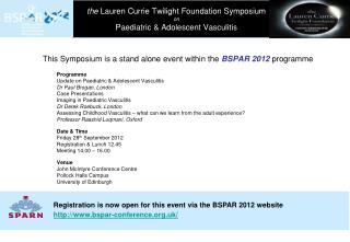 the  Lauren Currie Twilight Foundation Symposium  on  Paediatric & Adolescent Vasculitis