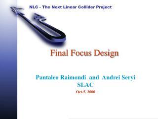 Final Focus Design