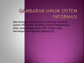 Gambaran Umum Sistem Informasi