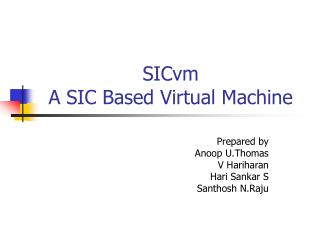 SICvm  A SIC Based Virtual Machine