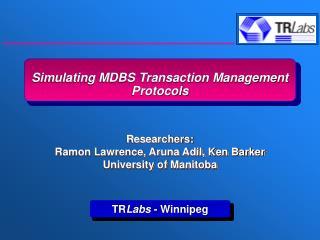Simulating MDBS Transaction Management Protocols
