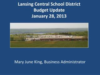 Lansing Central School District Budget  Update January 28, 2013