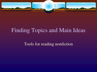 Finding Topics and Main Ideas