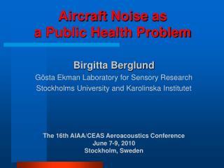 Aircraft  Noise  as  a Public Health Problem