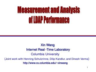Xin Wang  Internet Real -Time Laboratory Columbia University