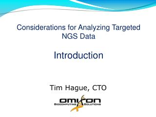 Considerations for Analyzing Targeted NGS Data Introduction