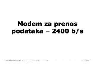 Modem za prenos podataka – 2400 b/s