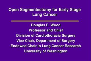 Open Segmentectomy for Early Stage Lung Cancer