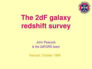 The 2dF galaxy redshift survey