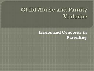 Child Abuse and Family Violence