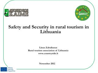 Safety and Security in rural tourism in Lithuania