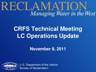 CRFS Technical Meeting LC Operations Update November 8, 2011