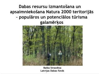 Baiba Strazdiņa Latvijas Dabas fonds