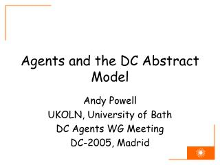 Agents and the DC Abstract Model
