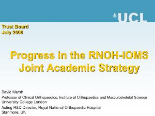 Progress in the RNOH-IOMS Joint Academic Strategy