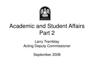Academic and Student Affairs Part 2
