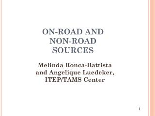 ON-ROAD AND NON-ROAD SOURCES