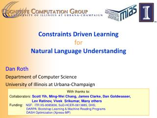 Constraints Driven Learning for Natural Language Understanding