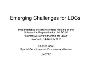 Emerging Challenges for LDCs