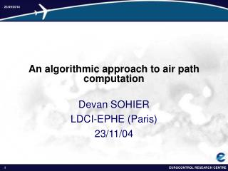 An algorithmic approach to air path computation