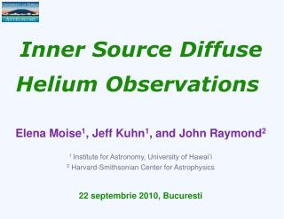 Inner Source Diffuse Helium Observations