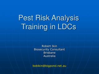 Pest Risk Analysis Training in LDCs