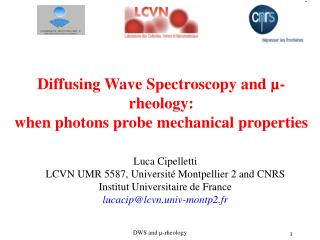 Diffusing Wave Spectroscopy  and µ-rheology : when photons probe mechanical properties