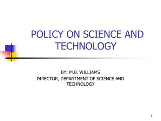 POLICY ON SCIENCE AND TECHNOLOGY