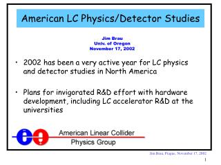 American LC Physics/Detector Studies